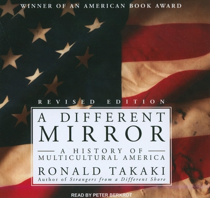 A Different Mirror: A History of Multicultural America Cover Image