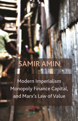 Modern Imperialism, Monopoly Finance Capital, and Marx's Law of Value: Monopoly Capital and Marx's Law of Value Cover Image