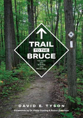 Trail to the Bruce: The Story of the Building of the Bruce Trail Cover Image