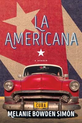 La Americana: A Memoir Cover Image