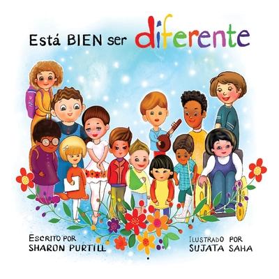 Está BIEN ser diferente: Un libro infantil ilustrado sobre la diversidad y la empatía Cover Image