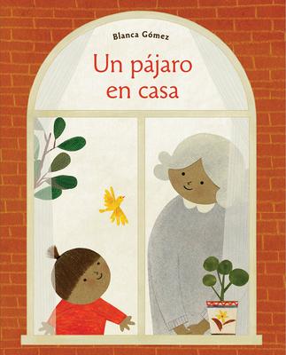 Un pájaro en casa (Bird House Spanish edition) Cover Image