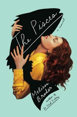 The Pisces: A Novel Cover Image