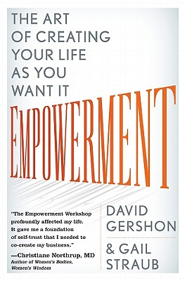 Empowerment: The Art of Creating Your Life as You Want It Cover Image