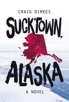 Sucktown, Alaska Cover