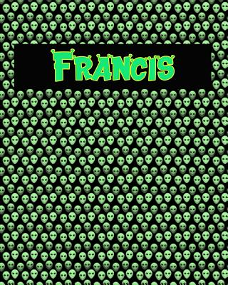120 Page Handwriting Practice Book with Green Alien Cover Francis: Primary Grades Handwriting Book Cover Image