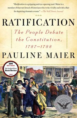 Ratification: The People Debate the Constitution, 1787-1788 Cover Image