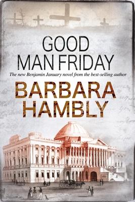 Cover for Good Man Friday (Benjamin January Mystery #12)