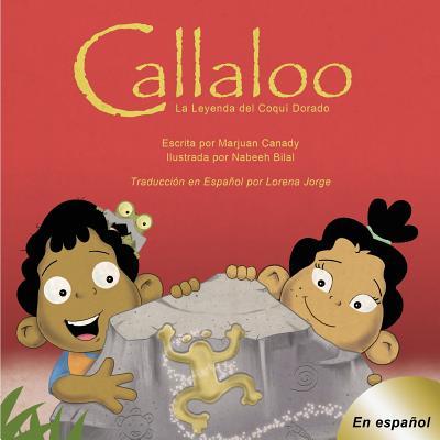 Callaloo: La Leyenda del Coquí Dorado Cover Image