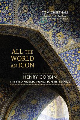 All the World an Icon: Henry Corbin and the Angelic Function of Beings Cover Image