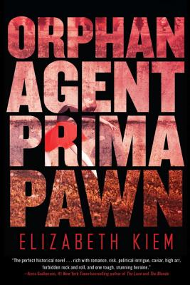 Orphan, Agent, Prima, Pawn (The Bolshoi Saga #3) Cover Image