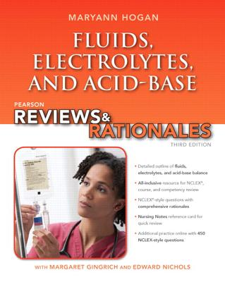 Pearson Reviews & Rationales: Fluids, Electrolytes, & Acid-Base Balance with Nursing Reviews & Rationales Cover Image