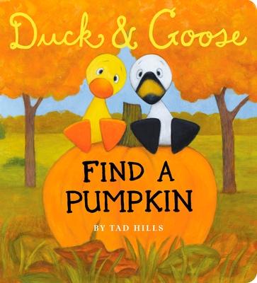 Duck & Goose Find a Pumpkin Cover