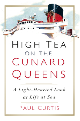 High Tea on the Cunard Queens: A Light-Hearted Look at Life at Sea Cover Image