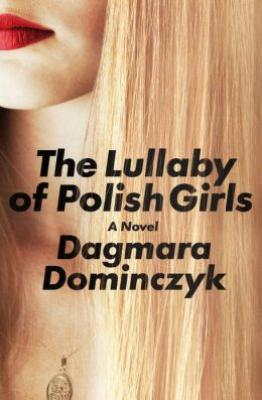 The Lullaby of Polish Girls Cover Image