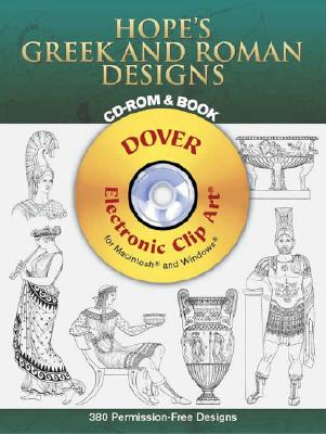 Hope's Greek and Roman Designs [With CDROM] (Dover Electronic Clip Art) Cover Image