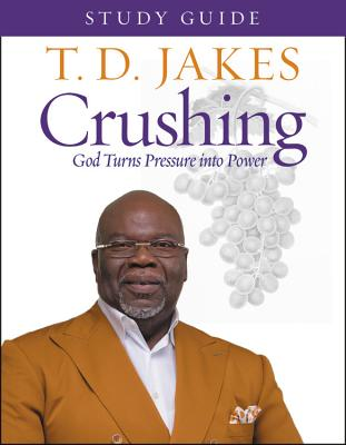 Crushing Study Guide: God Turns Pressure into Power Cover Image