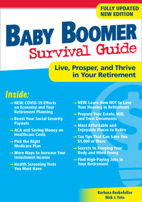 Baby Boomer Survival Guide, Second Edition: Live, Prosper, and Thrive in Your Retirement Cover Image
