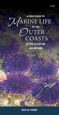 A Field Guide to Marine Life of the Outer Coasts of the Salish Sea and Beyond Cover Image