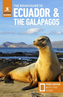 The Rough Guide to Ecuador & the Galápagos (Travel Guide with Free Ebook) (Rough Guides) Cover Image