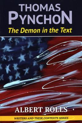 Thomas Pynchon: Demon in the Text Cover Image