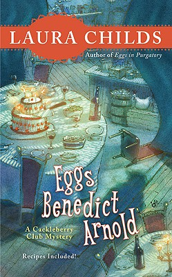 Eggs Benedict Arnold (A Cackleberry Club Mystery #2) Cover Image