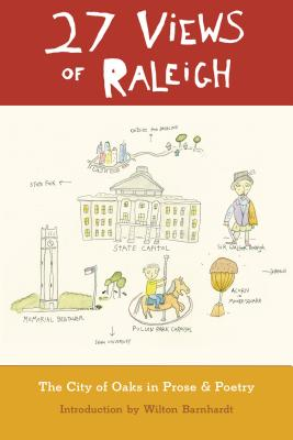 27 Views of Raleigh: The City of Oaks in Prose & Poetry Cover Image