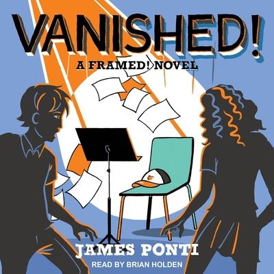 Vanished! (Framed! #2) Cover Image