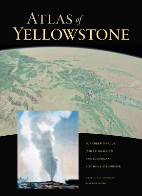 Cover for Atlas of Yellowstone
