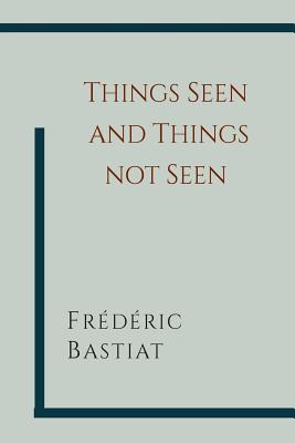 Things Seen and Things Not Seen Cover Image