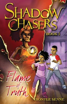 Flame of Truth (Shadow Chasers Triology #3) Cover Image