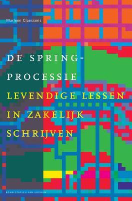 de Springprocessie: Levendige Lessen in Zakelijk Schrijven (Docentenreeks) Cover Image