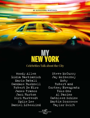 My New York: Celebrities Talk about the City Cover Image