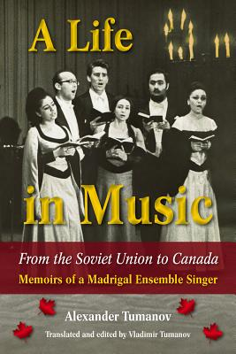 Cover for A Life in Music from the Soviet Union to Canada
