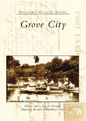 Grove City (Postcard History) Cover Image