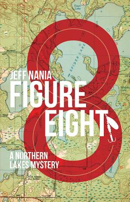 Figure Eight. A Northern Lakes Mystery Cover Image