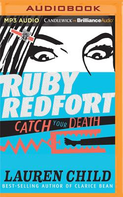 Cover for Ruby Redfort Catch Your Death