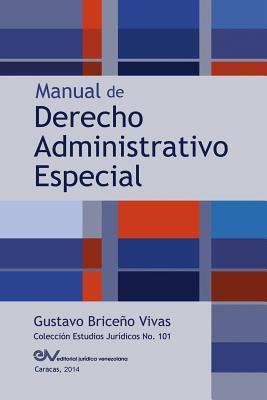 Manual de Derecho Administrativo Especial Cover Image