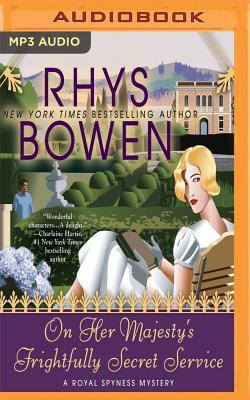 On Her Majesty's Frightfully Secret Service (Royal Spyness #11) Cover Image