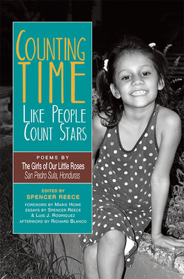 Counting Time Like People Count Stars: Poems by the Girls of Our Little Roses, San Pedro Sula, Honduras Cover Image