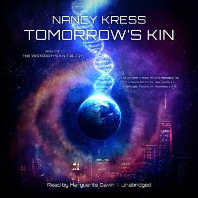 Tomorrow's Kin Lib/E: Book 1 of the Yesterday's Kin Trilogy Cover Image