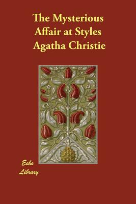 The Mysterious Affair at Styles (Hercule Poirot Mysteries) Cover Image
