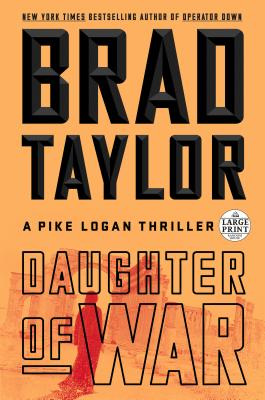 Daughter of War: A Pike Logan Thriller Cover Image