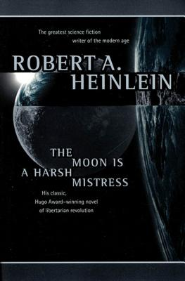 The Moon Is a Harsh Mistress Cover Image