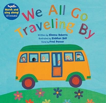 We All Go Traveling by [with CD (Audio)] [With CD (Audio)] (Singalongs) Cover Image