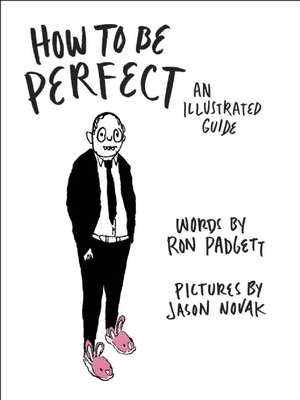 How to Be Perfect: An Illustrated Guide Cover Image
