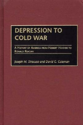 Cover for Depression to Cold War