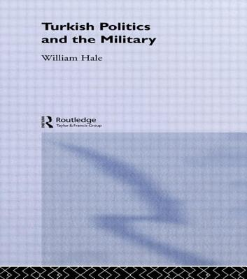 Cover for Turkish Politics and the Military