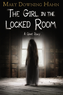 The Girl in the Locked Room: A Ghost Story Cover Image