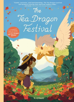 The Tea Dragon Festival (The Tea Dragon Society #2) Cover Image